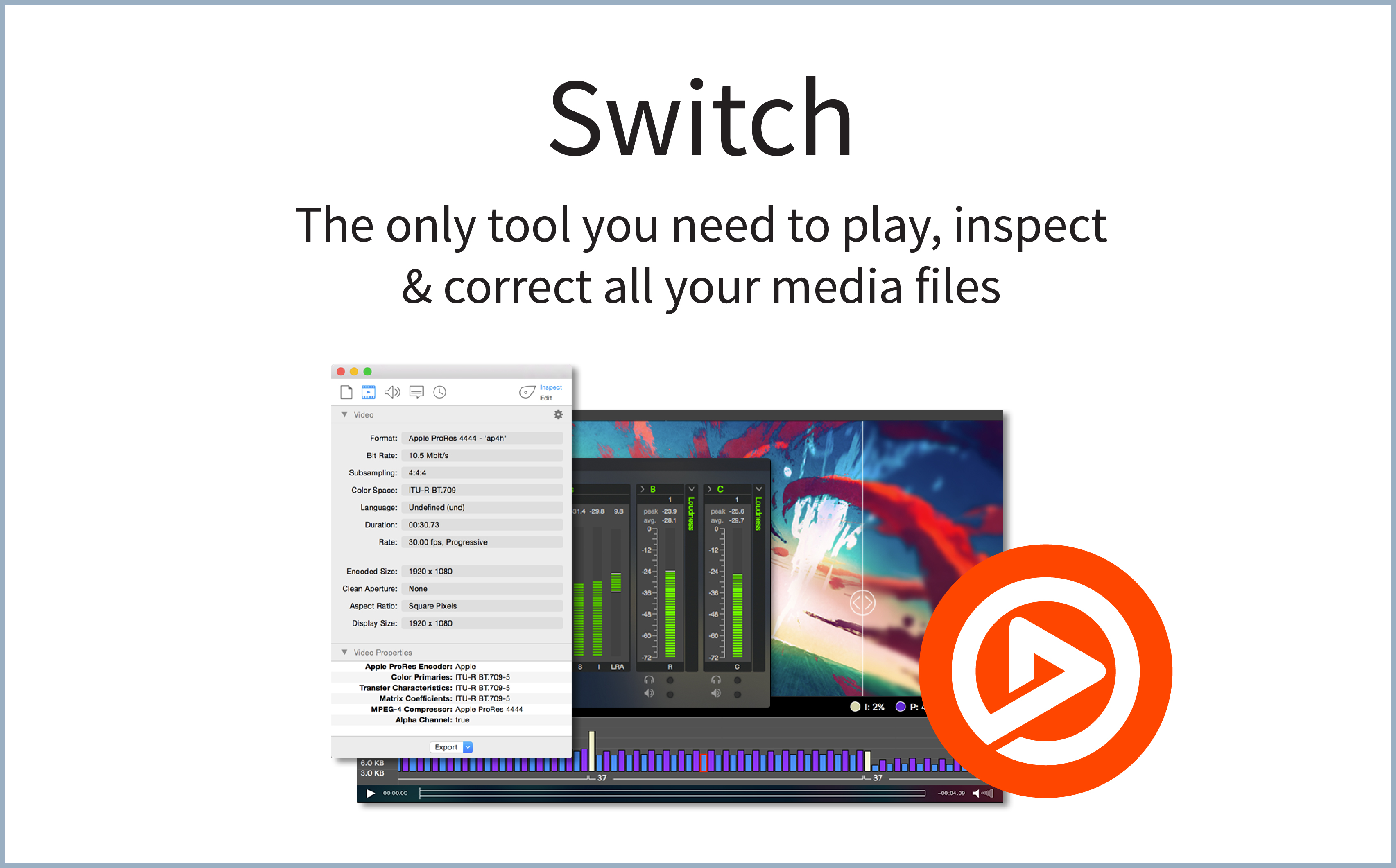 Switch 3.0 Advances Media Playback, Inspection and Visual QC for ...