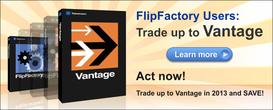 FlipFactory to Vantage Trade Up Program
