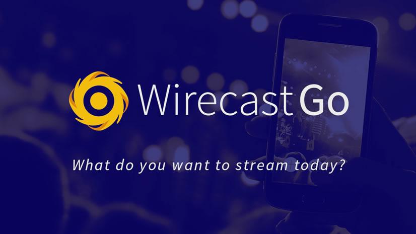 Wirecast Go Quickstart