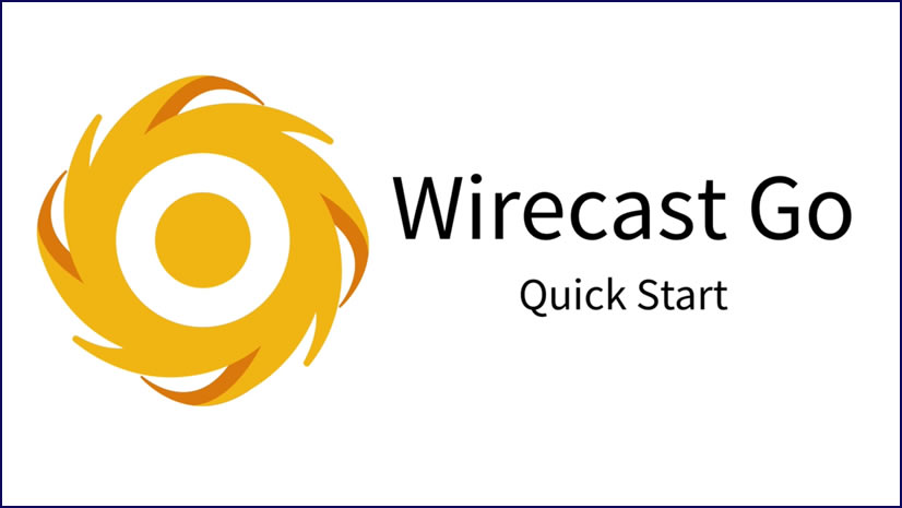 Wirecast Go - Mobile live streaming production app